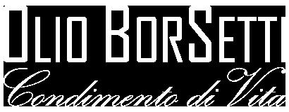 Olio Borsetti – Condimento di Vita